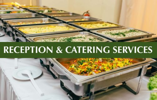 Reception & Catering Services