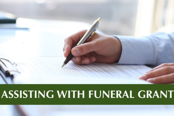 Assisting with Funeral Grant